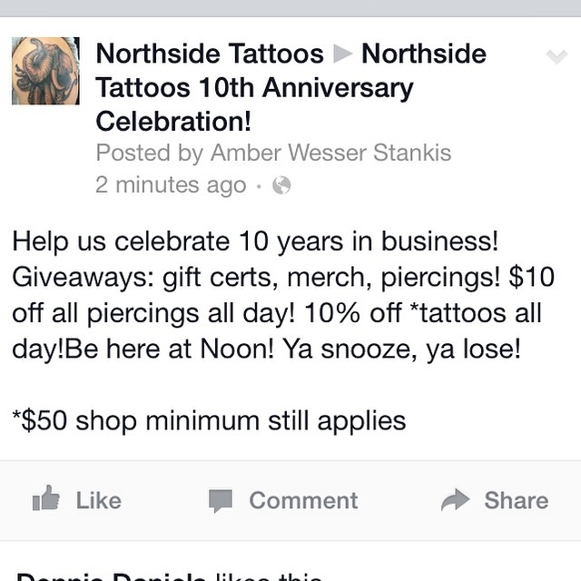 Northside Tattoos 10th Anniversary Celebration!!! Giveaways to the first 10 people! Specials all day Saturday 10/4 #northsidetattoosdotcom #northsidetattoos #nst #tattoo #piercing #delaware