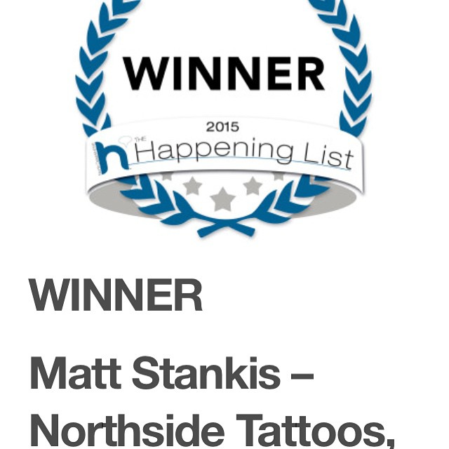 To everyone that voted for Matt in the 2015 North Delaware Happening List, your support and loyalty mean so much and we can honestly say we've got the greatest clients - Thank YOU! -The NST Family #northsidetattoosdotcom #northsidetattoos #northsidetattoo #nst #mattstankis #tattoo #tattooer #tattooist #delawaretattoo #humbled #wilmingtonde #delaware